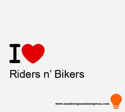 Riders n' Bikers