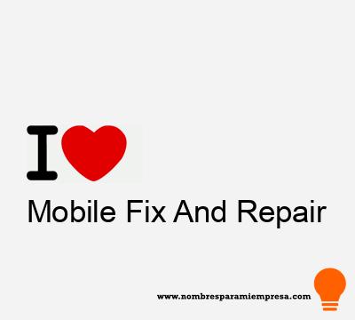 Mobile Fix And Repair