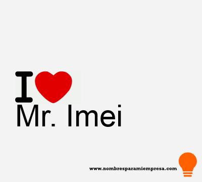 Mr. Imei