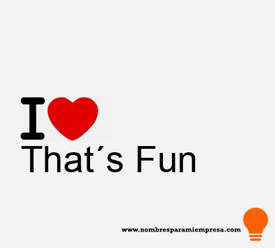 That´s Fun