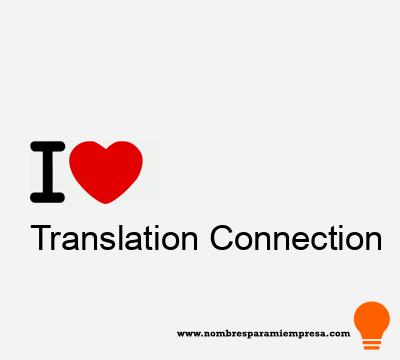 Translation Connection